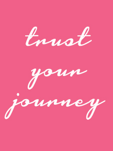 Trust Your Journey quote